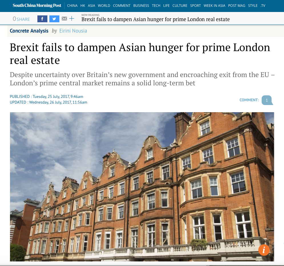 South China Morning Post - Brexit fails to dampen Asian hunger for prime London real estate